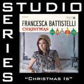 Christmas Is (Original Key Performance Track With Background Vocals) - Francesca Battistelli