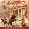 Uncharted (Deluxe Edition) - The Piano Guys