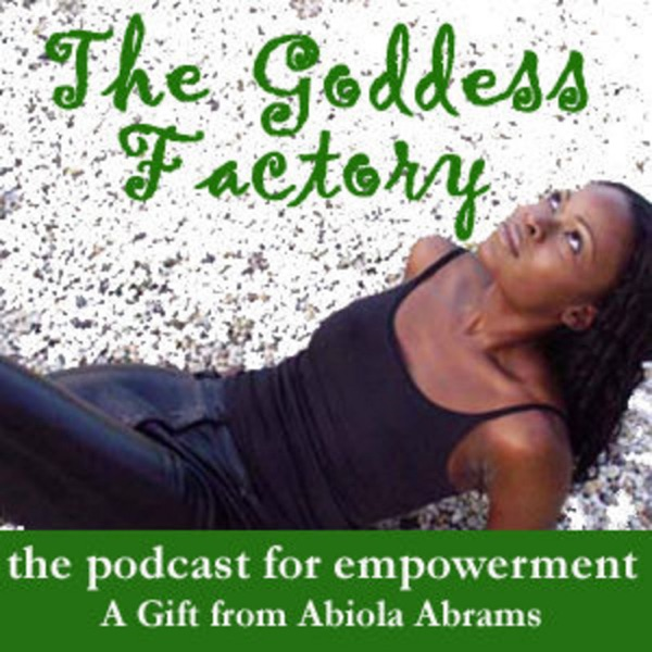 The Goddess Factory - Motivation, Inspiration, Spirituality