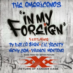 View album In My Foreign (feat. Ty Dolla $ign, Lil Yachty, Nicky Jam & French Montana) - Single