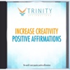 Increase Creativity Affirmations - EP - Trinity Affirmations