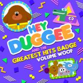 Hey Duggee & the Greatest Hits Badge, Vol. Woof