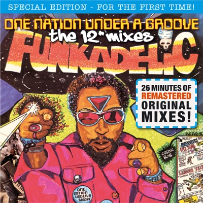 One Nation Under a Groove - The Mixes (Remastered) - EP - Funkadelic