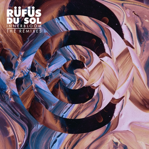 RÜFÜS DU SOL - Innerbloom (The Remixes)
