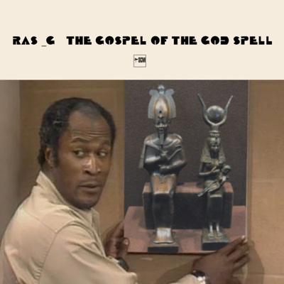The Gospel of the God Spell - Ras G album