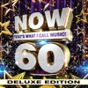 Now That S What I Call Music Vol 60 Deluxe Edition