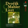 Dvořák, Mahler & Liszt: Songs - Cornelia Kallisch & Gabriel Dobner