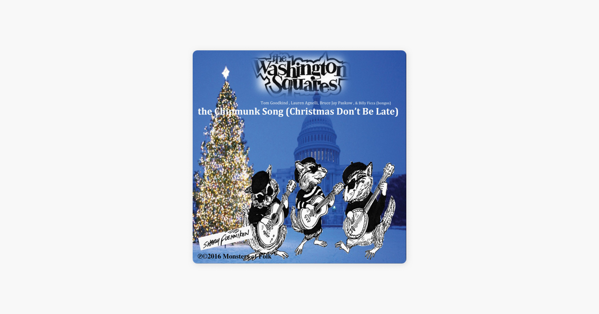 The Chipmunk Song (Christmas Don\'t Be Late) - Single by The ...