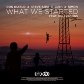 What We Started (feat. BullySongs) - Single