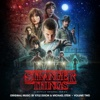 Stranger Things, Vol. 2 (A Netflix Original Series Soundtrack) - Kyle Dixon & Michael Stein
