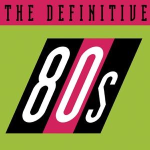 The Definitive 80's