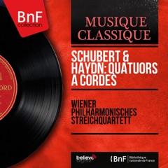 Schubert & Haydn: Quatuors à cordes (Mono Version)