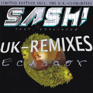 Sash! - Ecuador feat. Rodriguez [Rebuild]