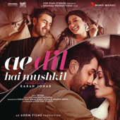 Ae Dil Hai Mushkil (Original Motion Picture Soundtrack)  EP-Pritam