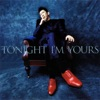 Tonight I'm Yours / B-Side Rendez-Vous ジャケット写真