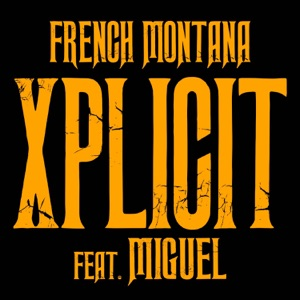 XPlicit (feat. Miguel) - Single Mp3 Download