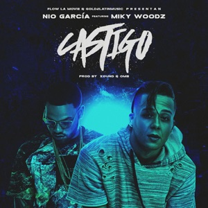 Castigo (feat. Miky Woodz) - Single Mp3 Download