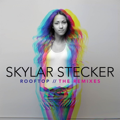 Rooftop (The Remixes) - Skylar Stecker album