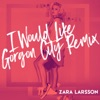 I Would Like (Gorgon City Remix) - Single