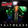 iTunes Live: London Festival - EP, Faithless