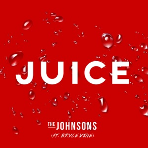 Juice (feat. Bryce Vine) - Single Mp3 Download
