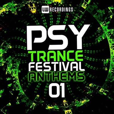 Psy-Trance Festival Anthems, Vol. 1 - Various Artists album