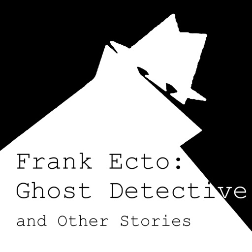 Cover image of Frank Ecto: Ghost Detective and Other Stories