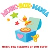 Music Box Versions of Tom Petty - EP