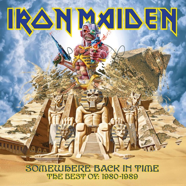 Iron Maiden - Somewhere Back In Time: The Best of 1980-1989 album wiki, reviews