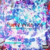 Party with Me - Single - Noidak