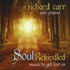 Soul Rekindled - Richard Carr