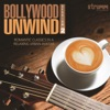 Bollywood Unwind 2