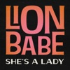 She's a Lady - Single, LION BABE