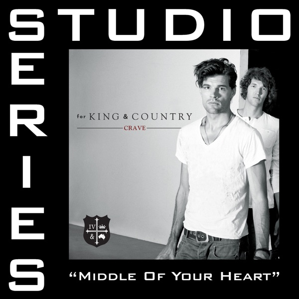Middle of Your Heart (Studio Series Performance Track) - - EP