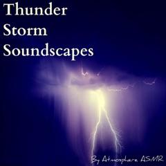 Thunder Storm Soundscapes