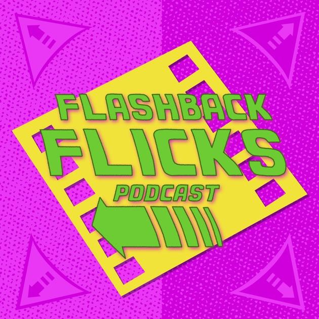Flashback Flicks   Retro Movie Podcast de NerdSync Productions en Apple  Podcasts 0123cc18b