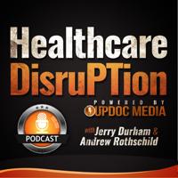 Healthcare DisruPTion podcast