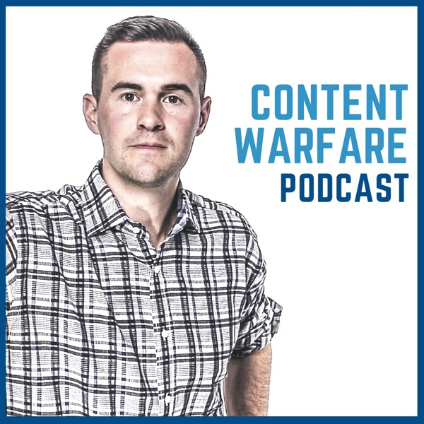 Content Warfare: Find Your Audience, Tell Your Story and Win the Battle for Attention Online