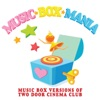 Music Box Mania - What You Know