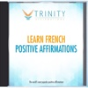 Learn French Affirmations - EP - Trinity Affirmations