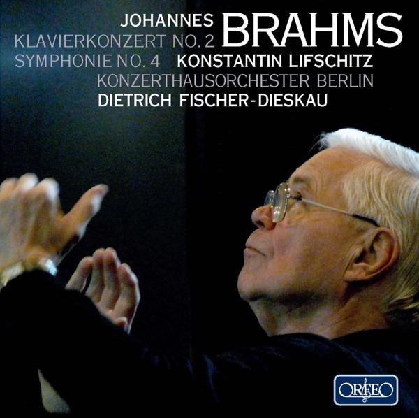 Brahms: Piano Concerto No. 2, Op. 83 & Symphony No. 4, Op. 98