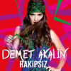 Demet Akalın - Rakipsiz artwork