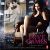 Love Games - Love Dangerously (Original Motion Picture Soundtrack)