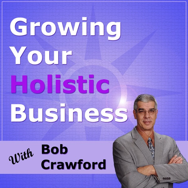 Growing Your Holistic Business