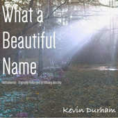 What a Beautiful Name (Instrumental) [Originally Performed by Hillsong Worship]