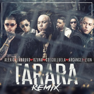 Tarara (Remix) [feat. Farruko, Ozuna, Cosculluela, Arcangel & Zion] - Single Mp3 Download