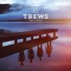 The Trews - Beautiful and Tragic