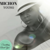 Michon Young - Something About You artwork
