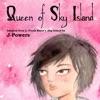 Queen of Sky Island (Unabridged)