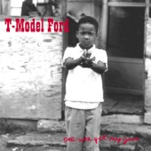 T-Model Ford - Cut You Loose